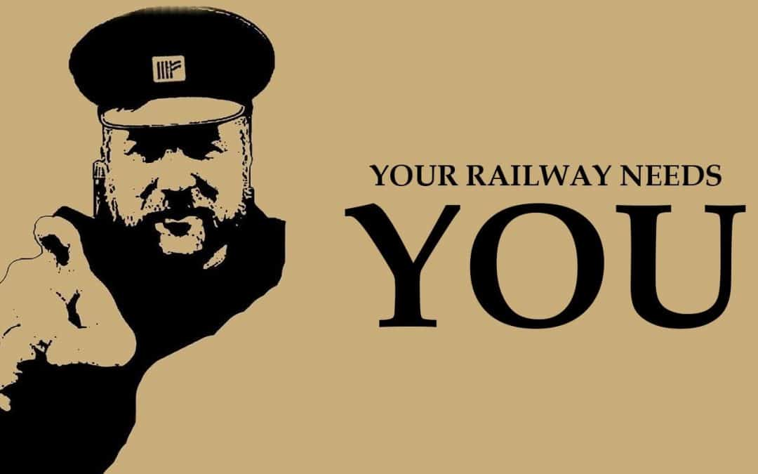 Your railway needs YOU!